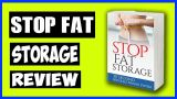 Stop Fat Storage | Complete Detail Review